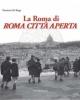 la roma di roma citt aperta   flaminio di biagi