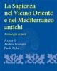 la sapienza nel vicino oriente e nel mediterraneo antichi antologia di testi   andrea ercolani paolo xella