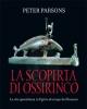 la scoperta di ossirinco la vita quotidiana in egitto al tempo dei romani   peter parsons