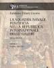 la squadra navale pontificia nella repubblica internazionale delle galere secoli xvi xvii   fabrizio filioli uranio   mnemosyne 8