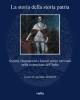 la storia della storia patria societ deputazioni e istituti storici nazionali nella costruzione dellitalia