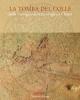 la tomba del colle nella passeggiata archeologica a chiusi   salvini m  paolucci g  pallecchi p