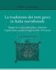 la tradizione dei testi greci in italia meridionale   a cura di nunzio bianchi