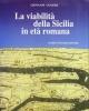 la viabilit della sicilia in et romana   journal of ancient topography   rivista di topografia antica supplemento ii