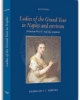 ladies of the grand tour in naples and environs between the 18thand 19thcenturies   lucio fino grimaldi 2015