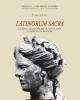 latinorum sacra il sistema religioso delle citt latine luoghi culti pratiche   clara di fazio