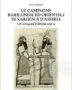 le campagne babilonesi ed orientali di sargon ii dassiria unanalisi topografica   fulvia maniori