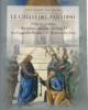 le chiavi del paradiso primato petrino e devozione mariana di sisto iv tra cappella sistina e s maria della pace   l cappelletti  s benedetti