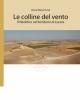 le colline del vento il neolitico nel territorio di lucera    anna m tunzi