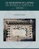 le iscrizioni in latino di roma capitale 1870 2018   a nastasi