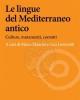 le lingue del mediterraneo antico culture mutamenti contatti    marco mancini luca lorenzetti