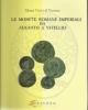 le monete romane imperiali da augusto da augusto a vitellio