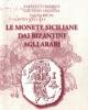 le monete siciliane dai bizantini agli arabi   alberto dandrea gaetano faranda elena vichi