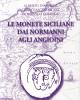le monete siciliane dai normanni agli angioini   alberto dandrea christian andreani domenico faranda