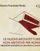 le nuove architetture non abitative per roma riflessioni suggerite da una visita al maxxi   vittorio franchetti pardo