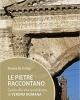 le pietre raccontano guida alla vita quotidiana di verona romana   mareva de frenza