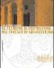 le tecniche di costruzione nei trattati di architettura 2 ediz   luisa trogu rohrich