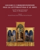 legami e corrispondenze fra la letteratura e le arti    biblioteca sinestesie 45