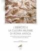 lesercito e la cultura militare di roma antica atti del xxix