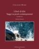 liberi di dire saggi su poeti contemporanei seconda serie   biblioteca sinestesie 52 disponibile solo in pdf