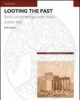 looting the past syrias cultural heritage under attack   paolo brusasco