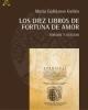 los diez libros de fortuna de amor   edicin y estudio  galln
