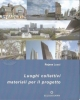 luoghi collettivi materiali per il progetto   rejana lucci