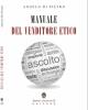 manuale del venditore etico angelo di pietro 2016