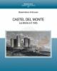 massimiliano ambruoso   castel del monte la storia e il mito   massimiliano ambruoso
