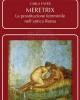 meretrix la prostituzione femminile nellantica roma   carla fayer