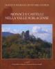 monaci e castelli nella valle sublacense   a cura di giorgia maria annoscia e francesca romana stasolla