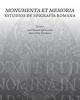 monumenta et memoria  estudios de epigrafa romana