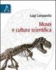 musei e cultura scientifica     luigi campanella