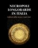 necropoli longobarde in italia indirizzi della ricerca e nuovi dati