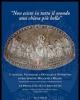 non esiste in tutto il mondo una chiesa pi bella conoscere valorizzare e divulgare il patrimonio di s lorenzo maggiore di milano