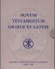 novum testamentum graece et latine apparatu critico instructum
