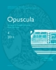 opuscula 4 2011 annual of the swedish institutes at athens and rome