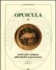 opuscula ii scritti sulla campania dallantichit ai giorni nostri