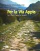 per la via appia tra i monti ausoni e aurunci   stefania quilic