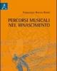 percorsi musicali nel rinascimento   francesco rocco rossi