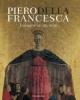 piero della francesca indagine su un mito