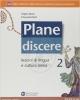 plane discere lezioni di lingua e cultura latina vol 2 9788842435167