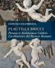 plautilla bricci pictura et architectura celebris larchitettrice del barocco romano   consuelo lollobrigida