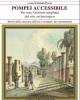 pompei accessibile per una fruizione ampliata del sito archeologico   renata  picone