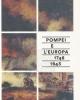 pompei e l europa 1748 1943    guida guide della mostra man 200006