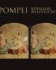 pompei fotografi dellottecento   catalogo della mostra museo centrale del risorgimento 2017    a cura di paola callegari