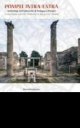 pompei intra extra  archeologi delluniversit di bologna a pompe