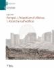 pompei lhospitium di albinus vol 1 ricerche sulledificio   luigi cicala