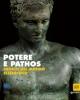 potere e pathos bronzi del mondo ellenistico   catalogo della mostra  palazzo strozzi a firenze 2015