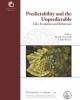 predictability and the unpredictable life evolution and behaviour